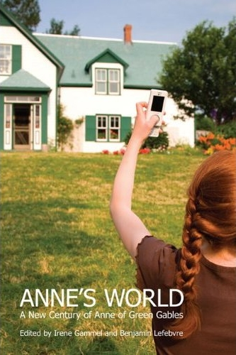 Cover of /Anne's World: A New Century of Anne of Green Gables/