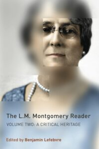 Cover of /The L.M. Montgomery Reader/, Volume 2: /A Critical Heritage/