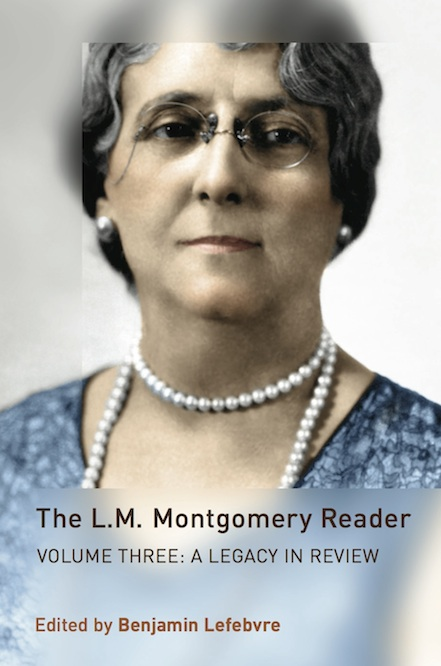 Cover of /The L.M. Montgomery Reader/, Volume 3: /A Legacy in Review/