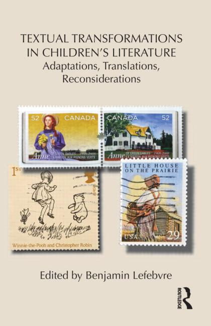 Cover of /Textual Transformations in Children's Literature: Adaptations, Translations, Reconsiderations/